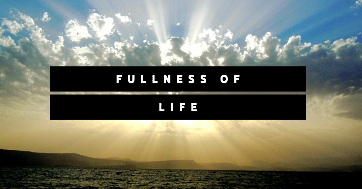 FullnessOfLife_FB1200x628